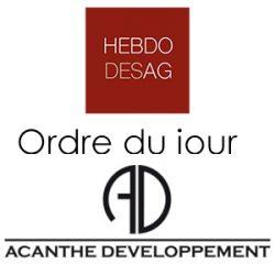 ACANTHE DEVELOPPEMENT, le vendredi 7 juin 2019, à 11 heures, au siège social (Paris)